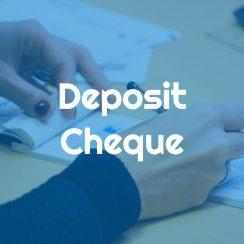 Deposit Cheque