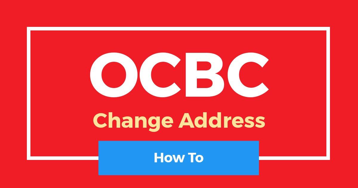How To Change OCBC Mailing Address